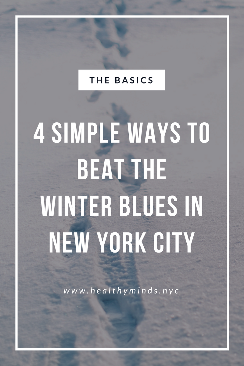 4 Simple Ways to Beat the Winter Blues in New York City