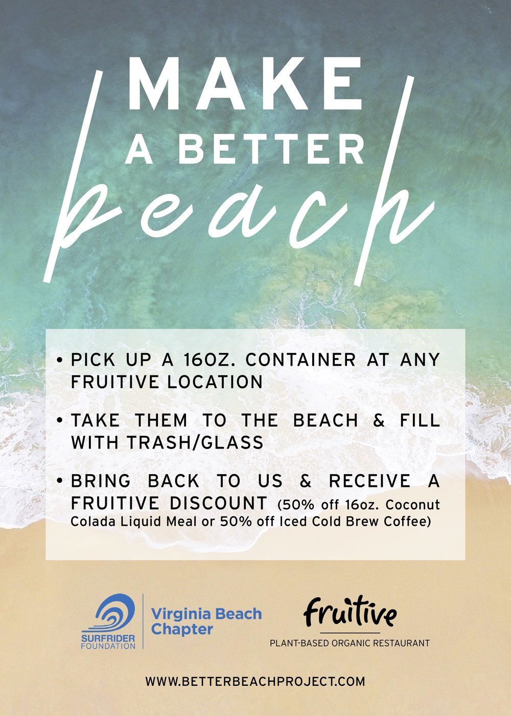 Better Beach Project - All three of our Hampton Roads locations will be participating in the Better Beach Project starting next week through August. Customers can grab a container from us or use their liquid meal cups or juice jars to fill up with trash. We will have flyers in each store, but don't be afraid to encourage customers to get involved! To learn more, visit www.betterbeachproject.com.