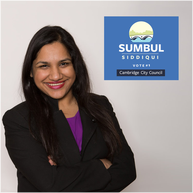 SUMBUL SIDDIQUI   Winner! Cambridge City Council Cambridge, MA