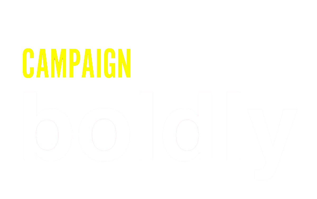 Campaign Boldly