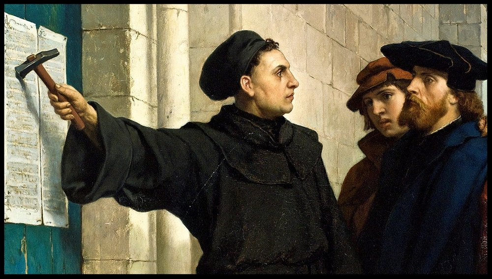 Luther nailing his 95 Theses to the Wittenberg Church door - October 31, 1517
