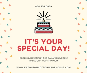 Save 50% July Specials for Eatonton Cotton Warehouse