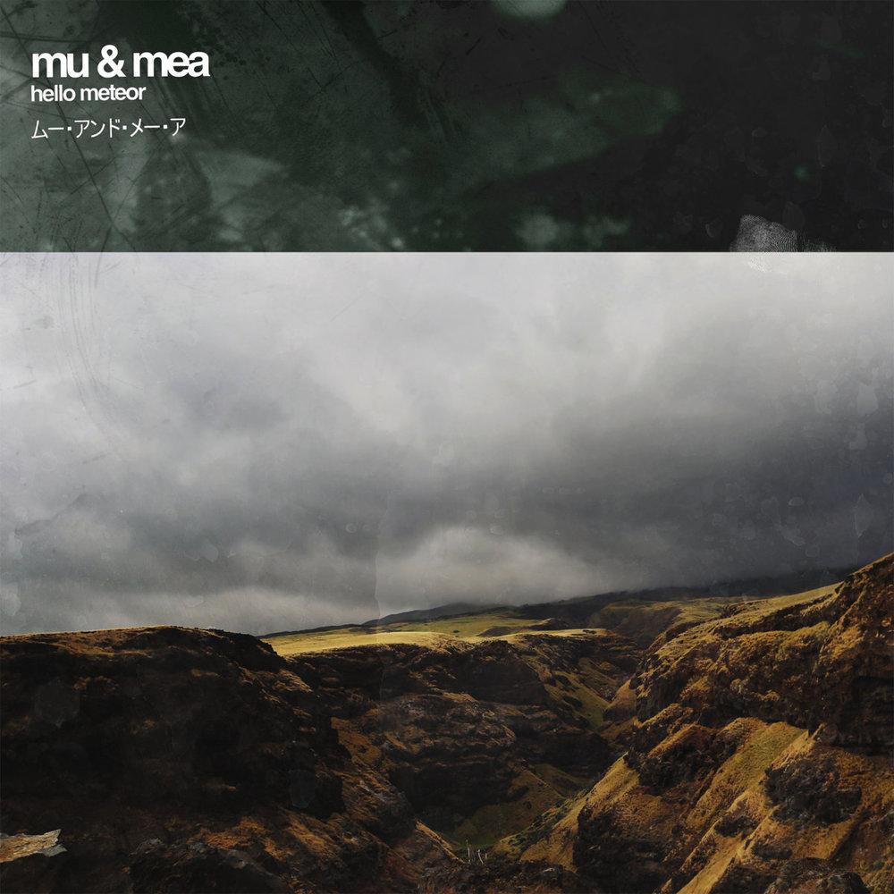 Hello Meteor - Mu & Mea