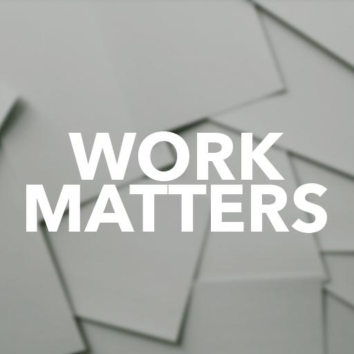 Work Matters 512x512.jpg