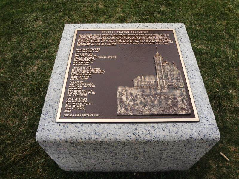 This Grant Park plaque commemorates the Central Station railroad terminal and its significance to African Americans who arrived in Chicago during the Great Migration.  (Julia Bachrach managed this project, wrote the commemorative text, and coordinated with Langston Hughes Foundation for permission to publish the poem One Way Ticket.)