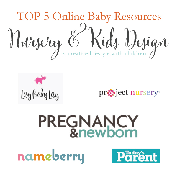 Top 5 Online Baby Resources by Nursery and Kids Design