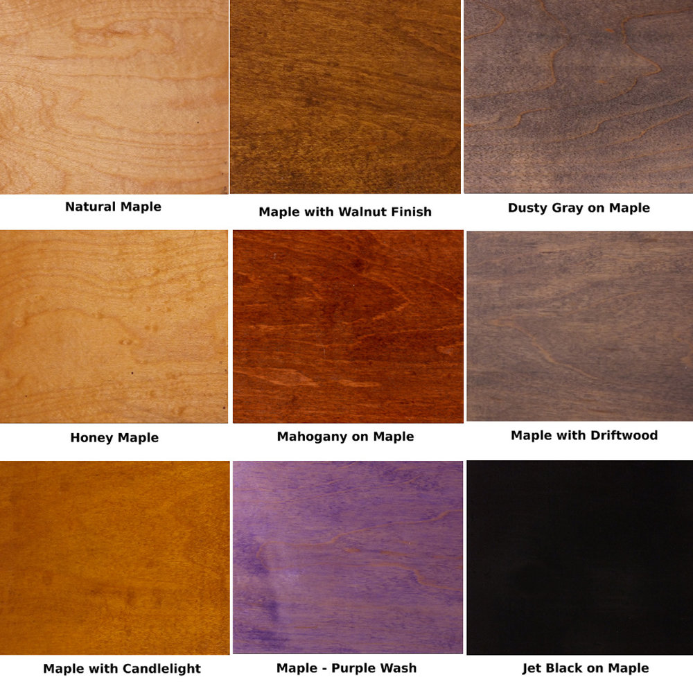 20+ wood and finish options available  on any of our designs at no added charge.     Premium Woods - Walnut, Butternut, & Rare Domestics available at 15% - 25% mark up.      For additional information about wood and stain options Click Here.