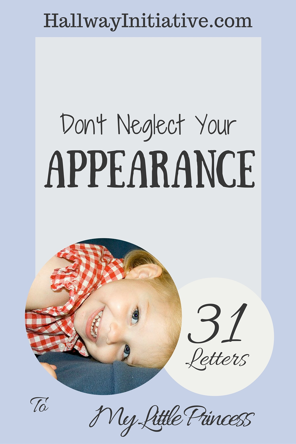 Don't neglect your appearance