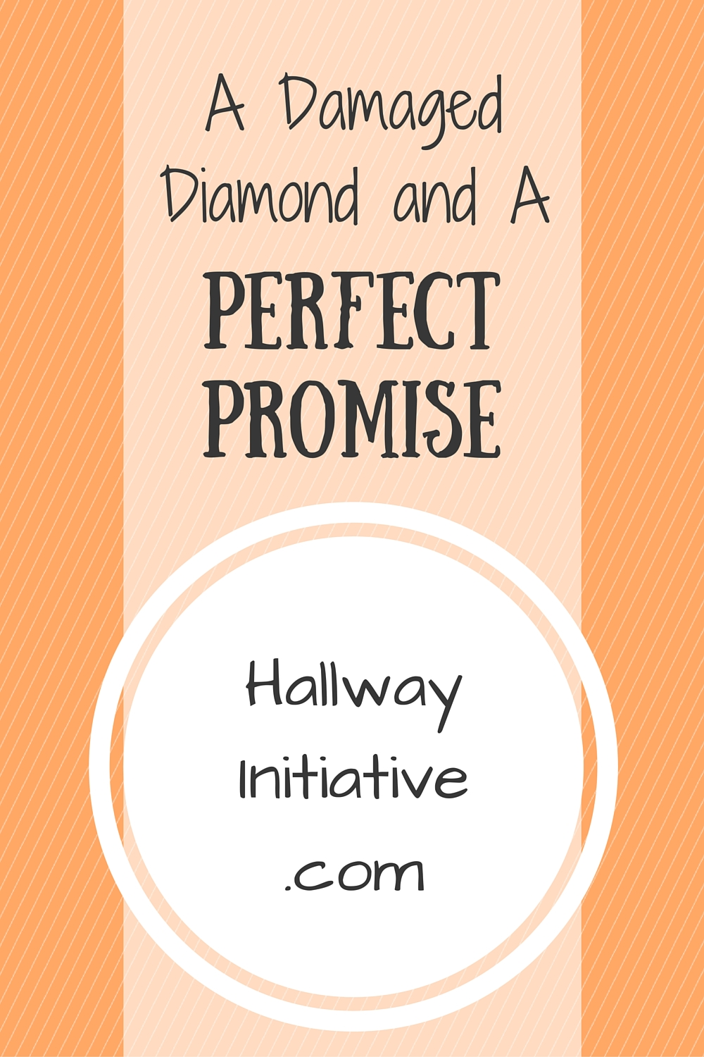 A damaged diamond and a perfect promise