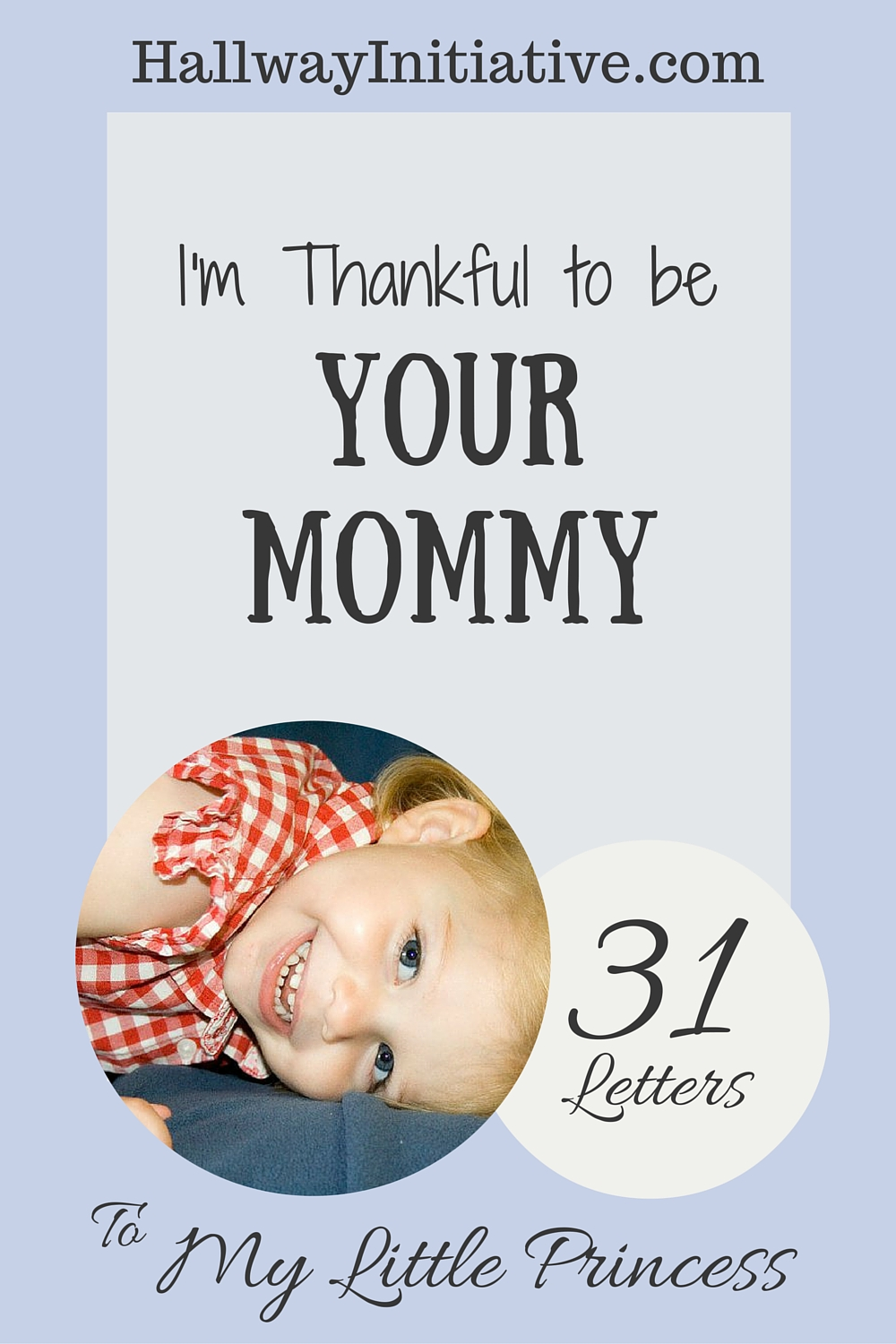 I'm thankful to be your mommy