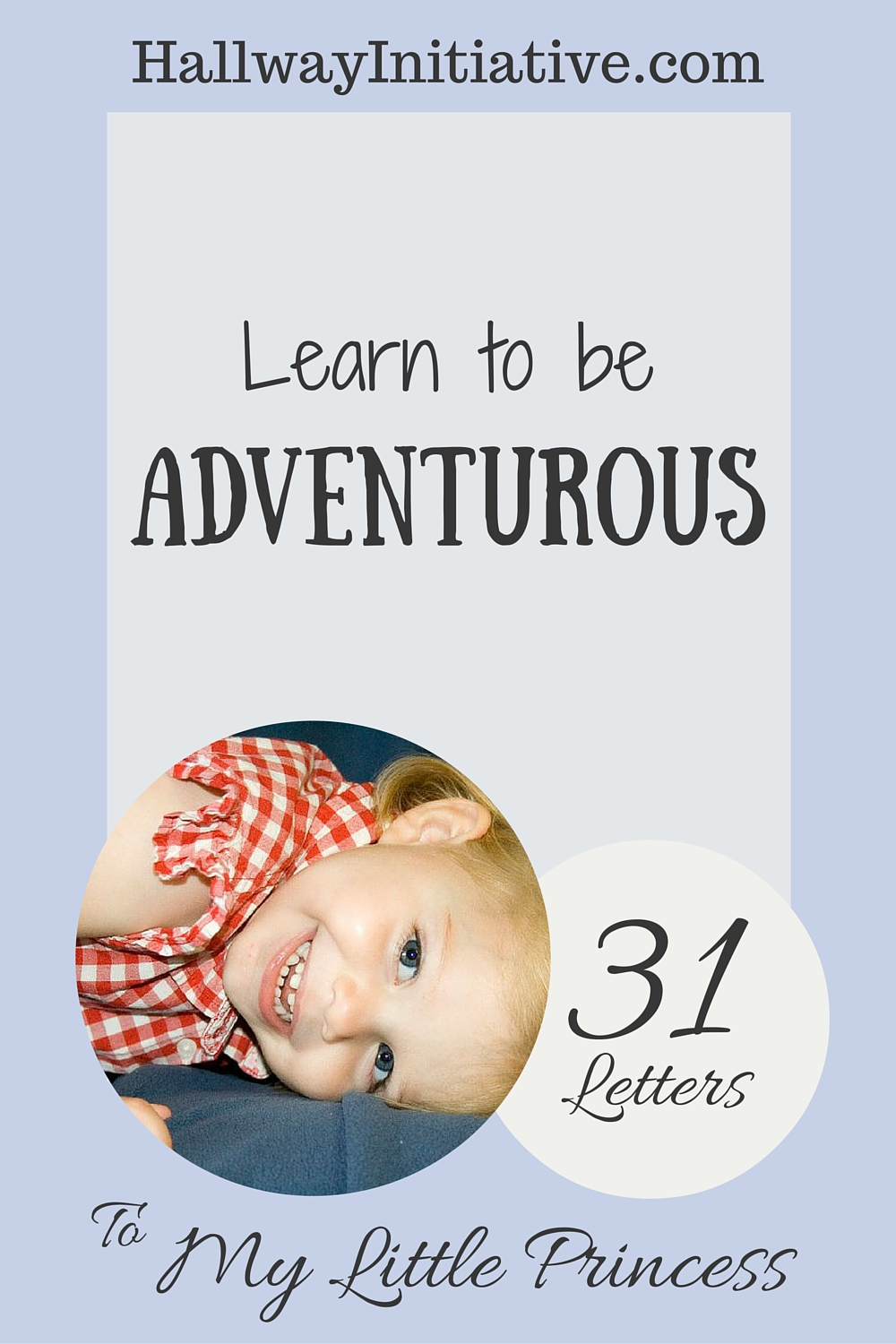 Learn to be adventurous