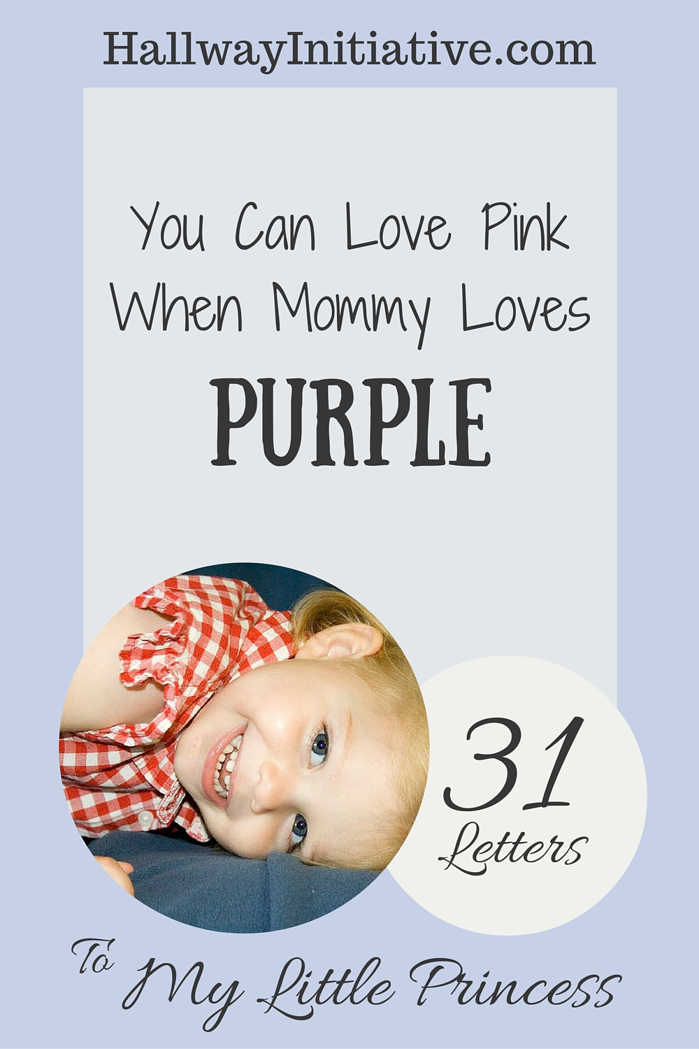 You can love pink when mommy loves purple