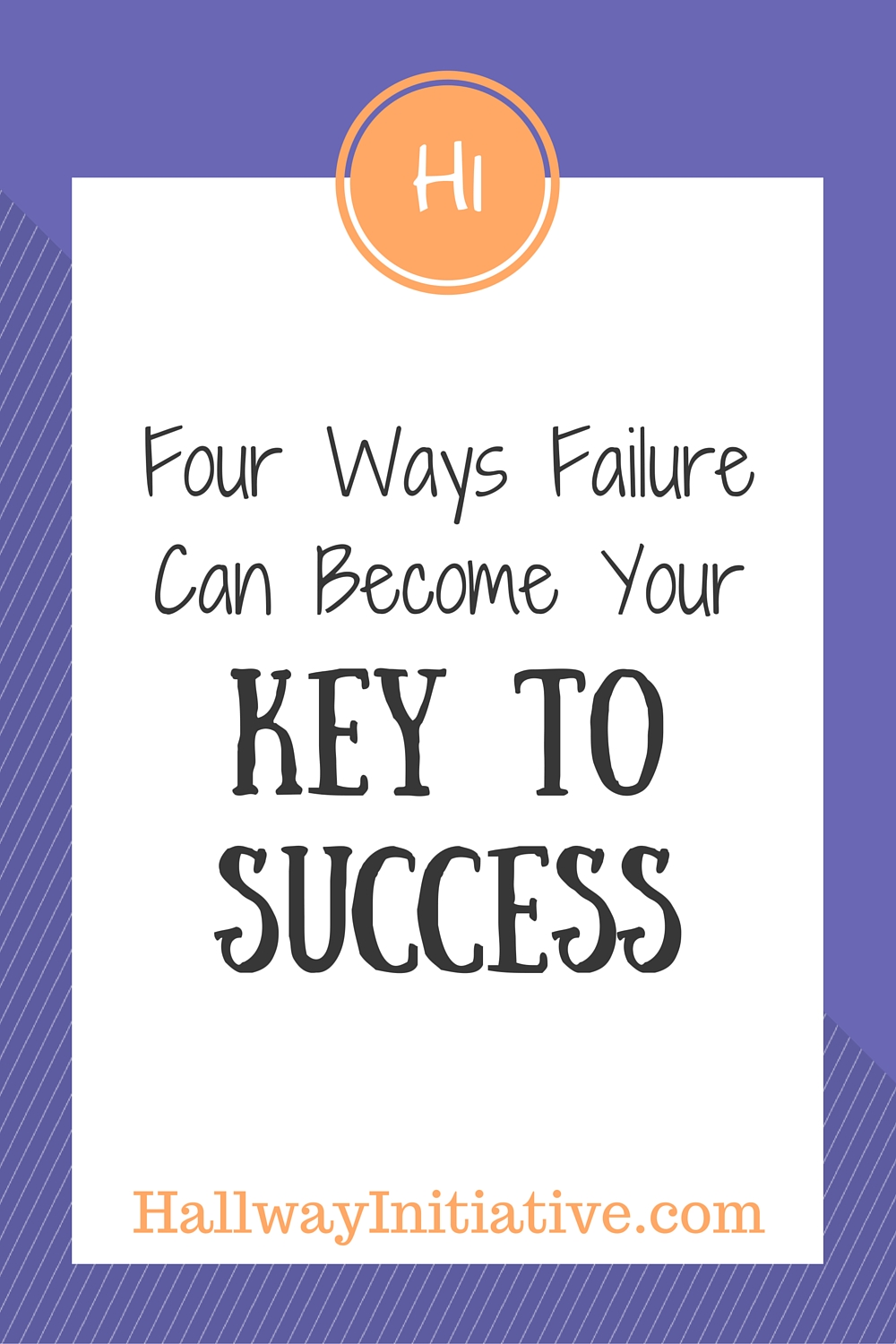 4 ways failure can become your key to success