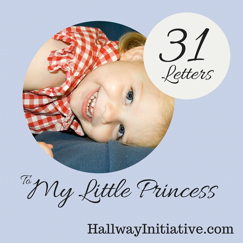 31 letters to my little princess