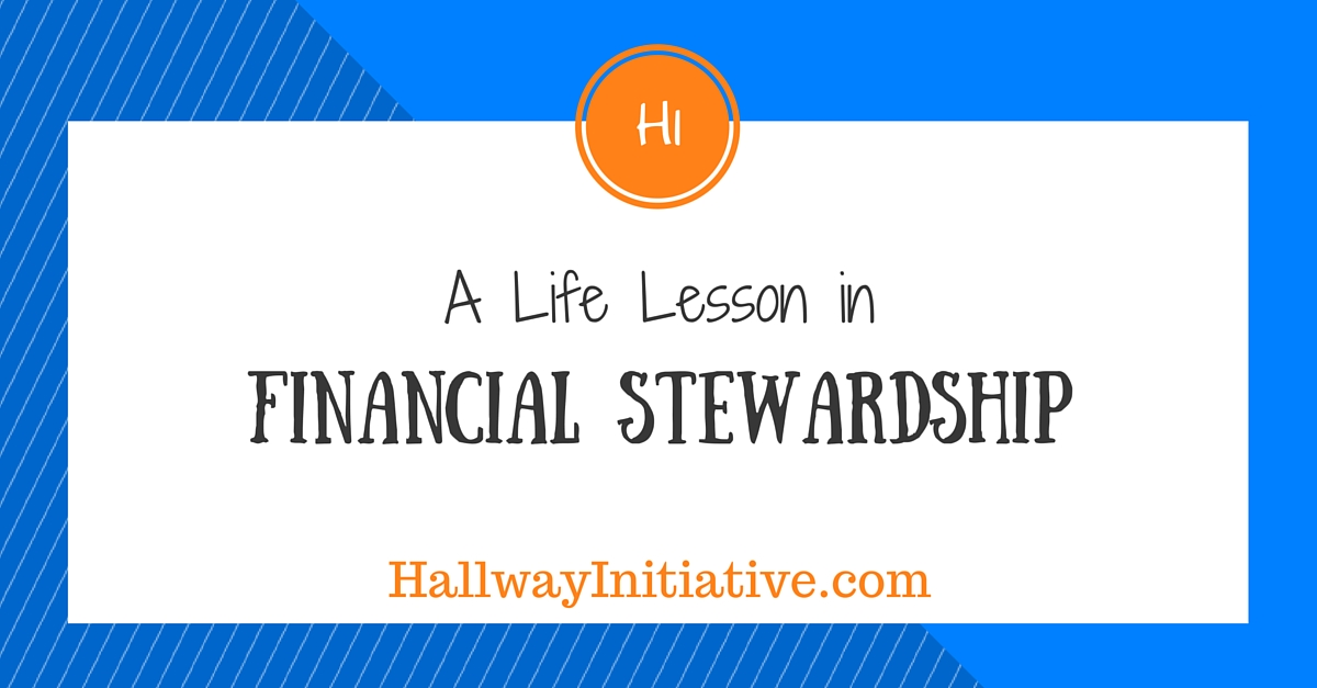 A life lesson in financial stewardship