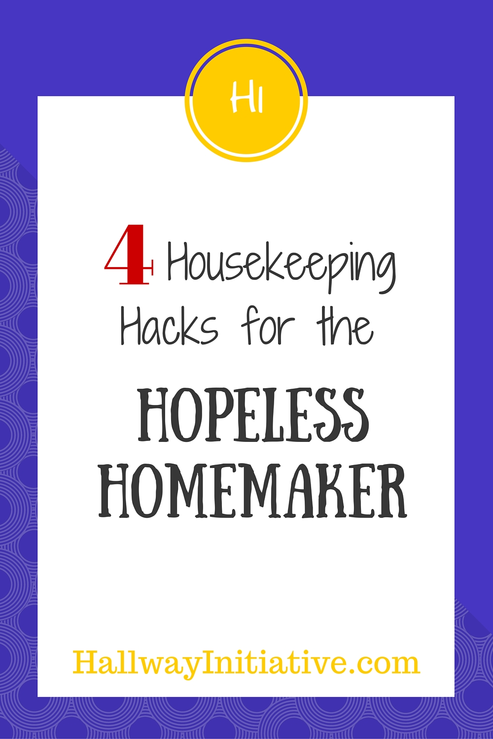 4 housekeeping hacks for the hopeless homemaker