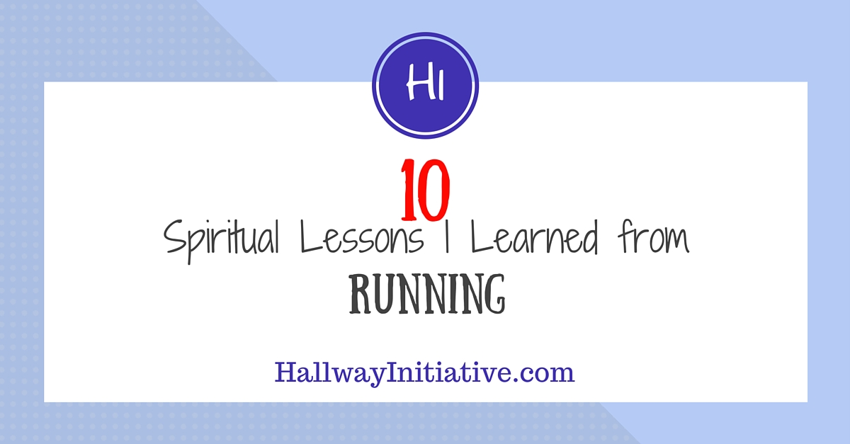 10 spiritual lessons I learned from running