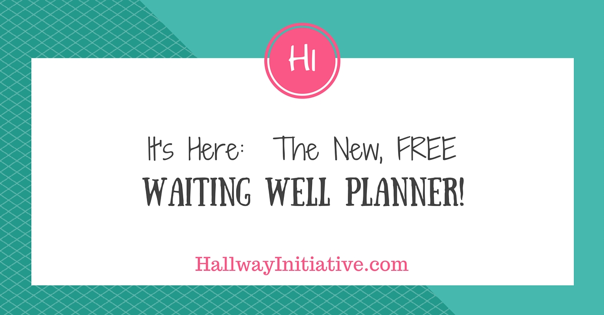 Waiting well planner