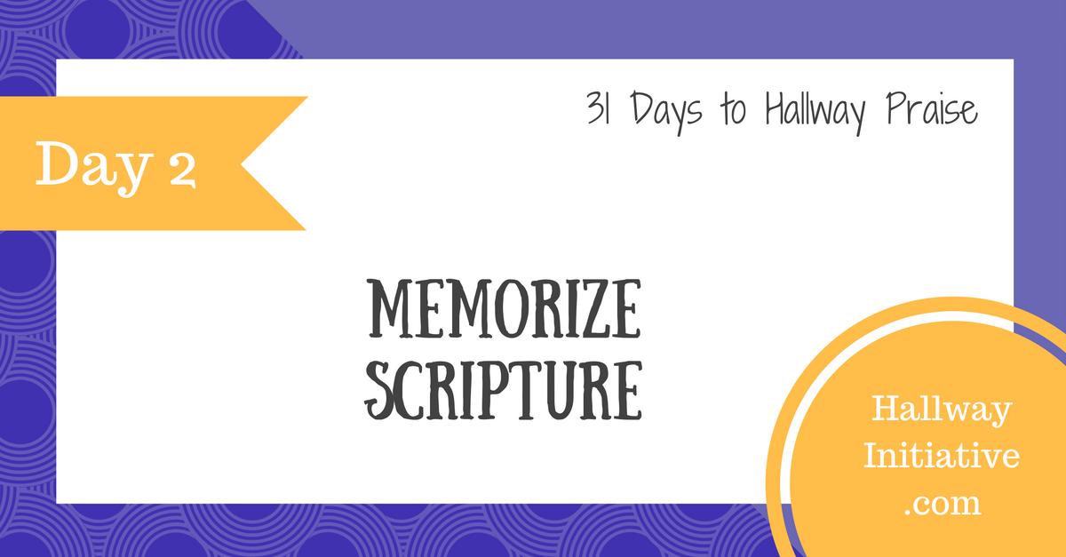 Day 2: memorize scripture