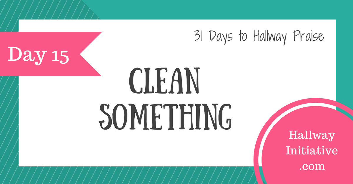 Day 15: clean something