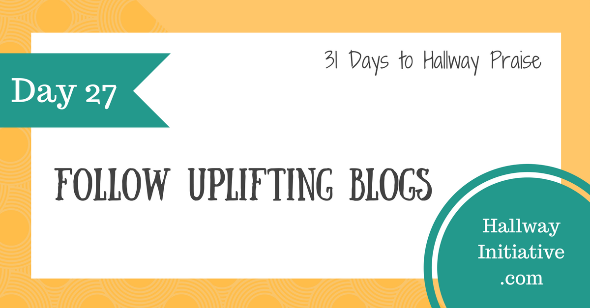 Day 27: read uplifting blogs