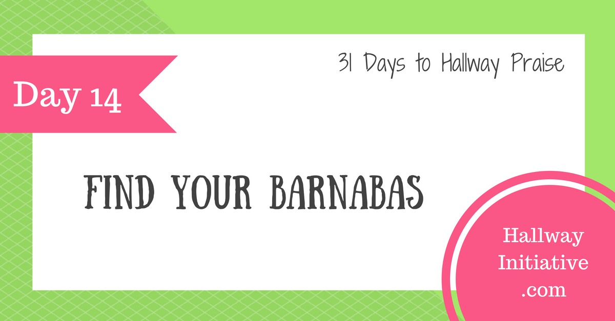 Day 14: find your Barnabas