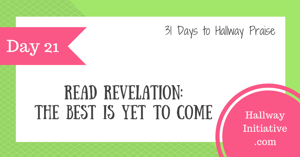 Day 21: read Revelation