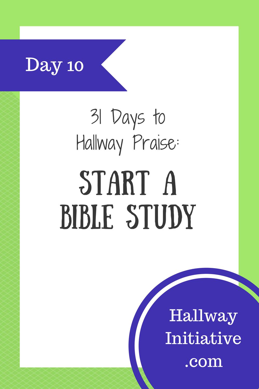 Day 10: start a Bible study