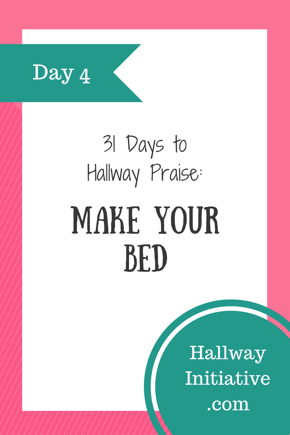 Day 4: make your bed