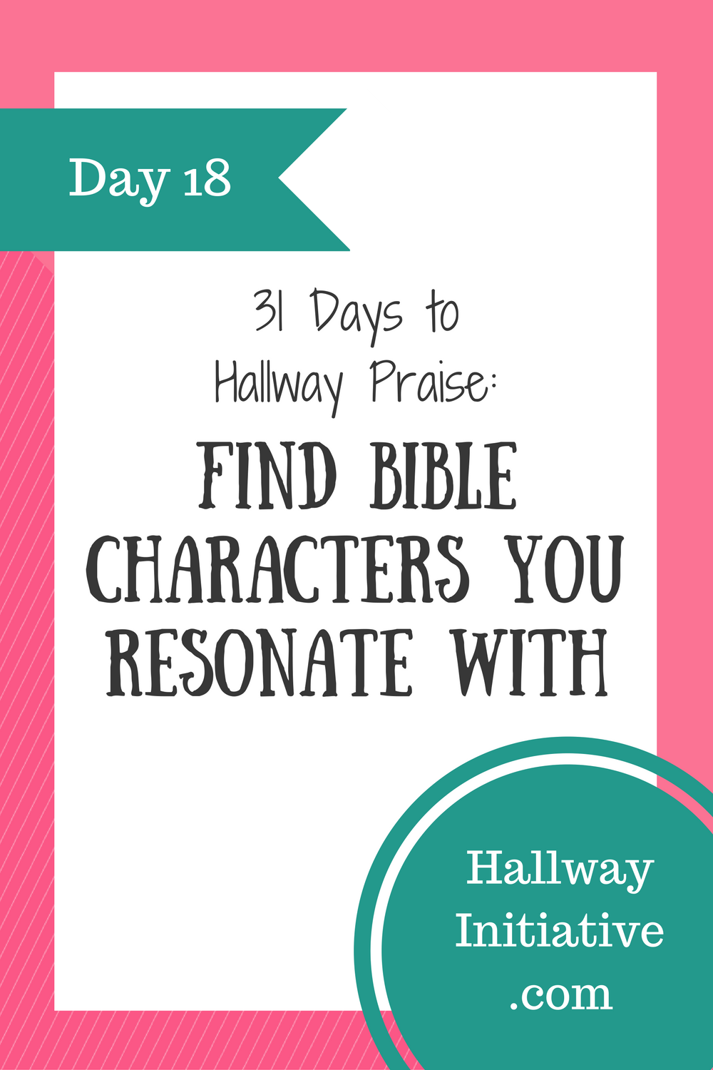 Day 18: find Bible characters you resonate with