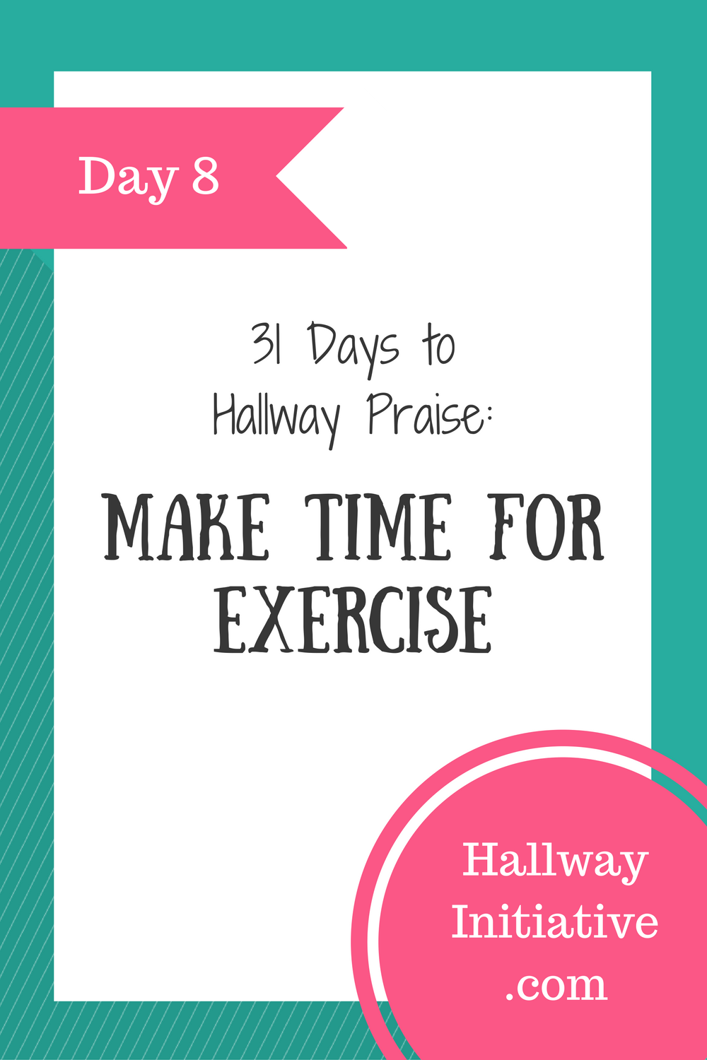 Day 8: make time for exercise