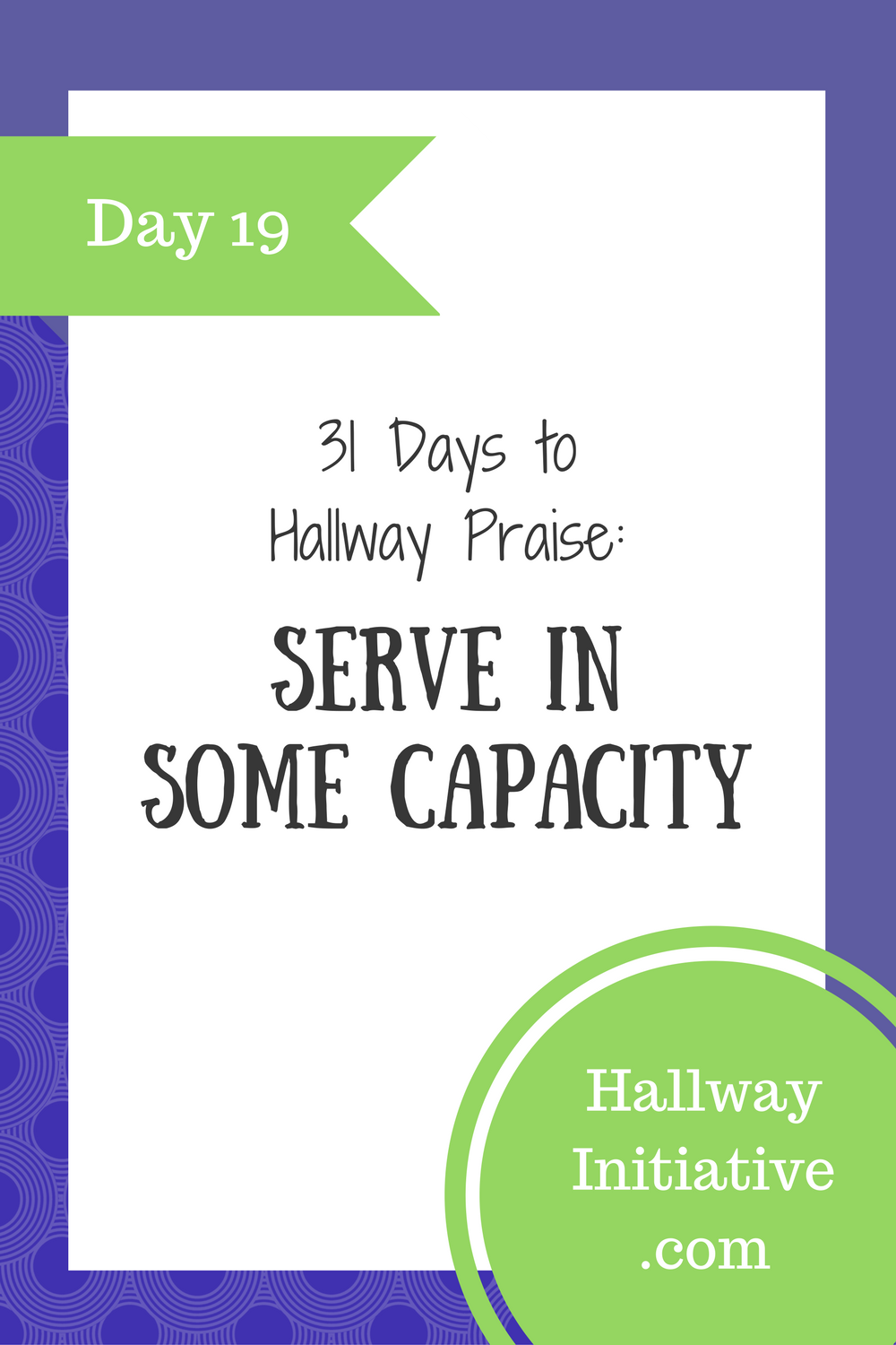 Day 19: serve in some capacity