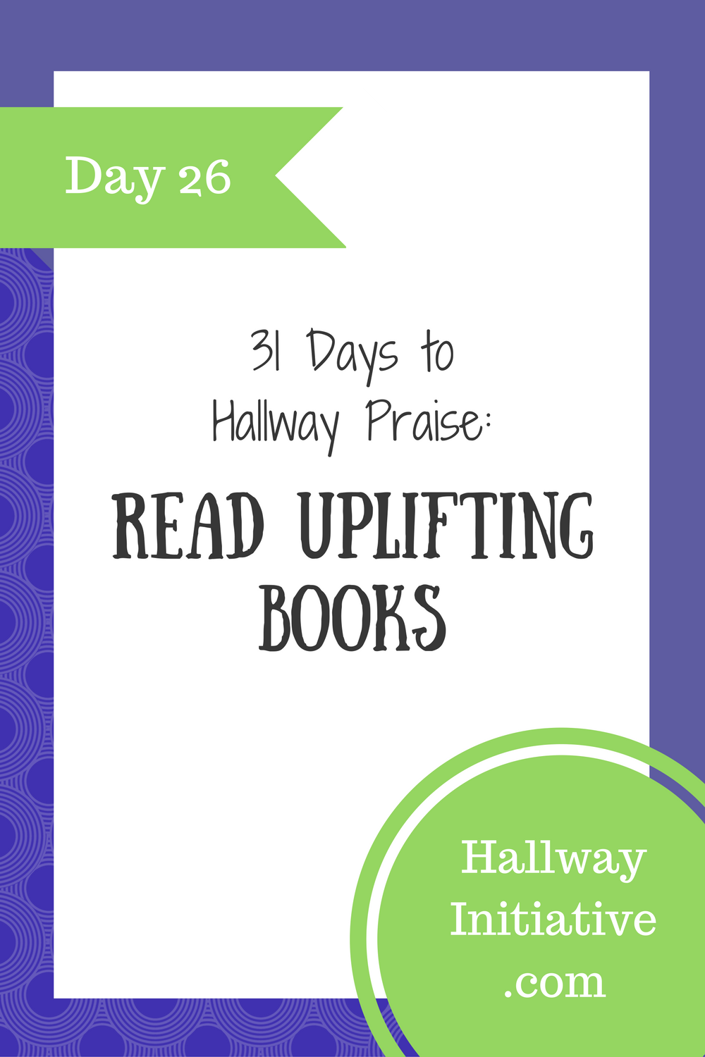 Day 26: read uplifting books