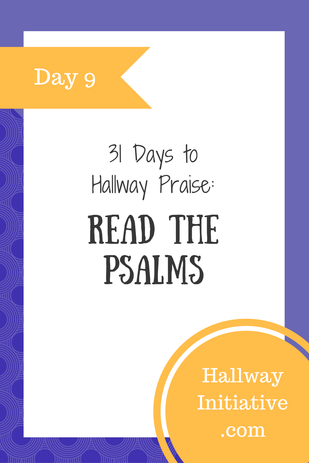 Day 9: read the Psalms