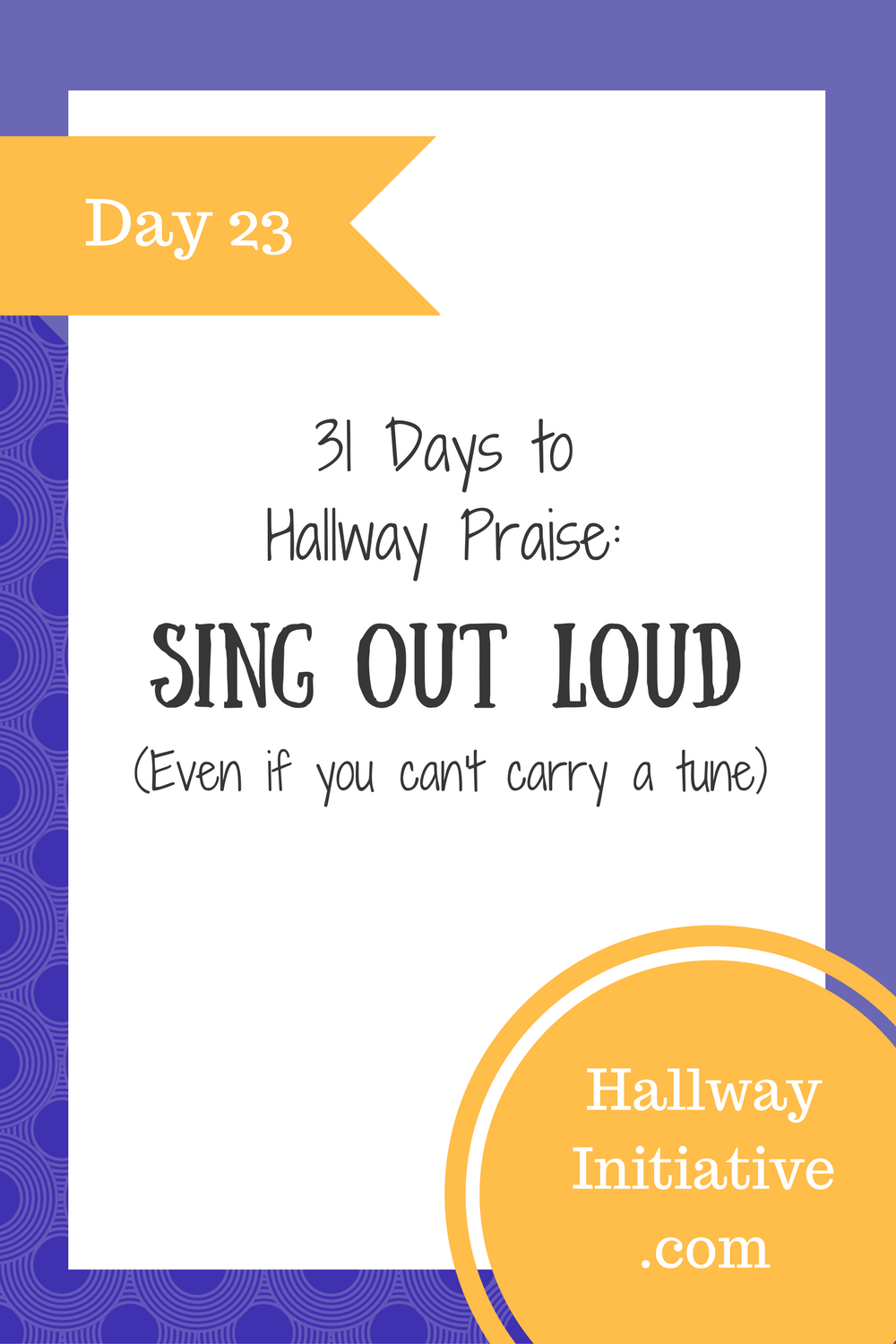 Day 23: sing out loud