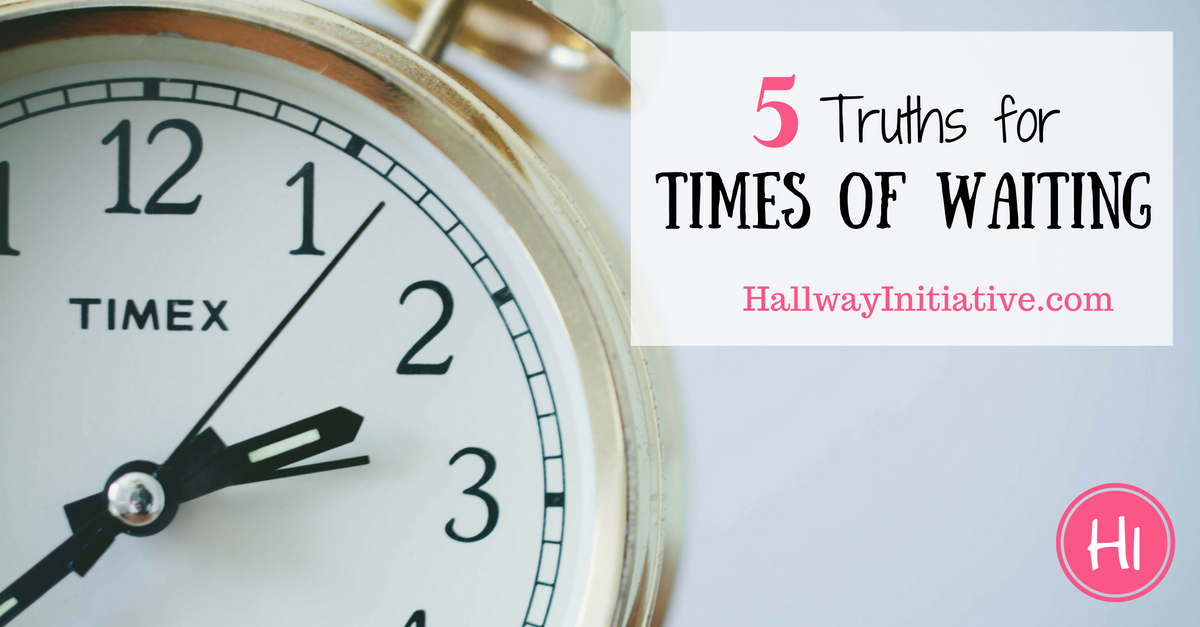 5 truths for times of waiting