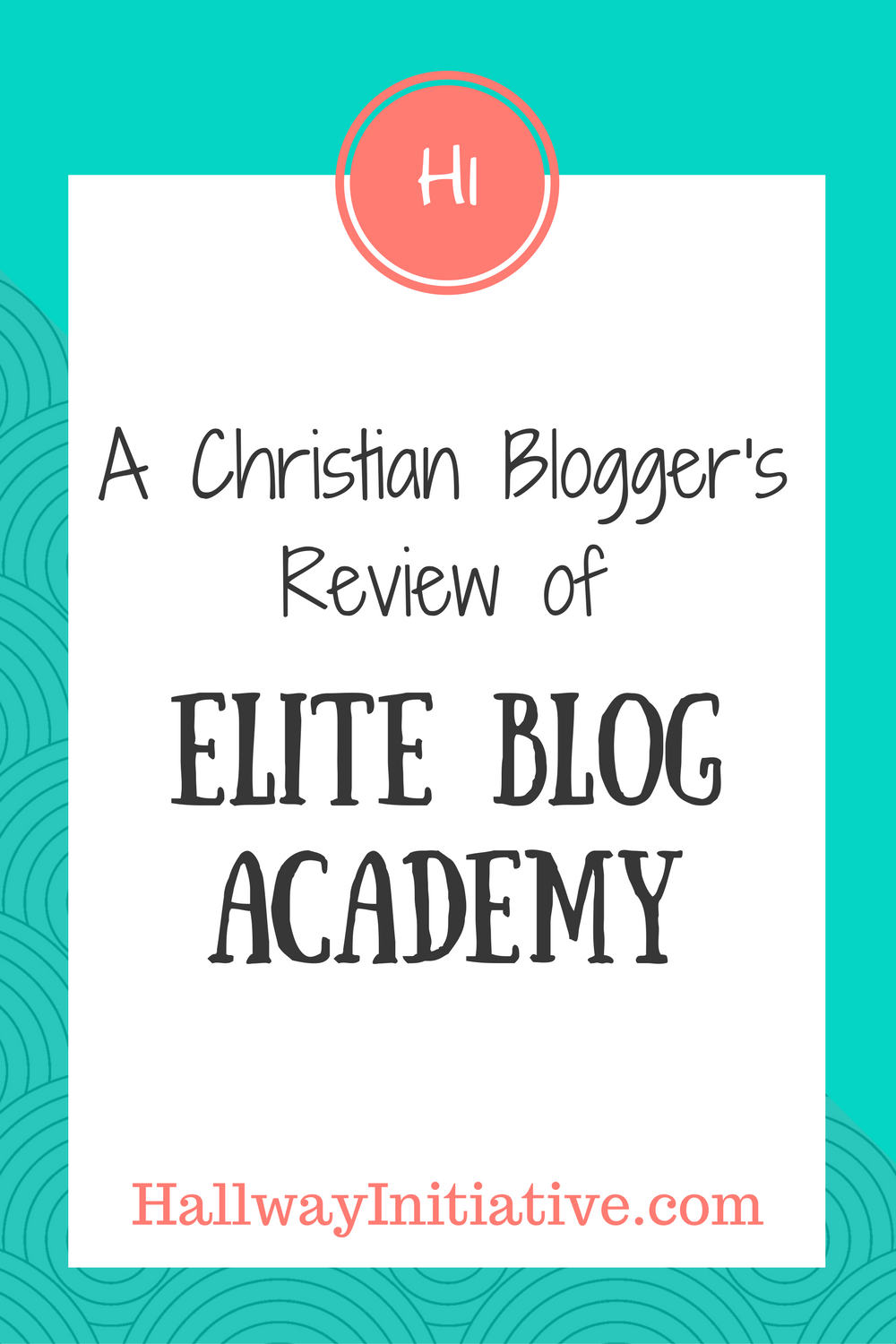a Christian blogger's review of Elite Blog Academy
