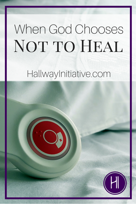 When God Chooses Not to Heal