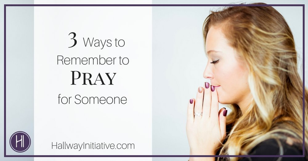 Remember to Pray
