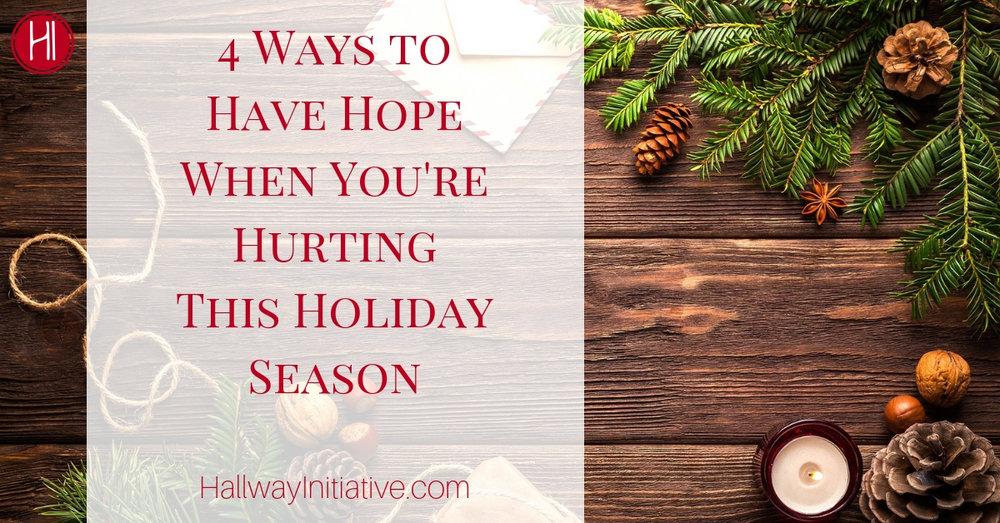 Hope Hurting Holiday Season
