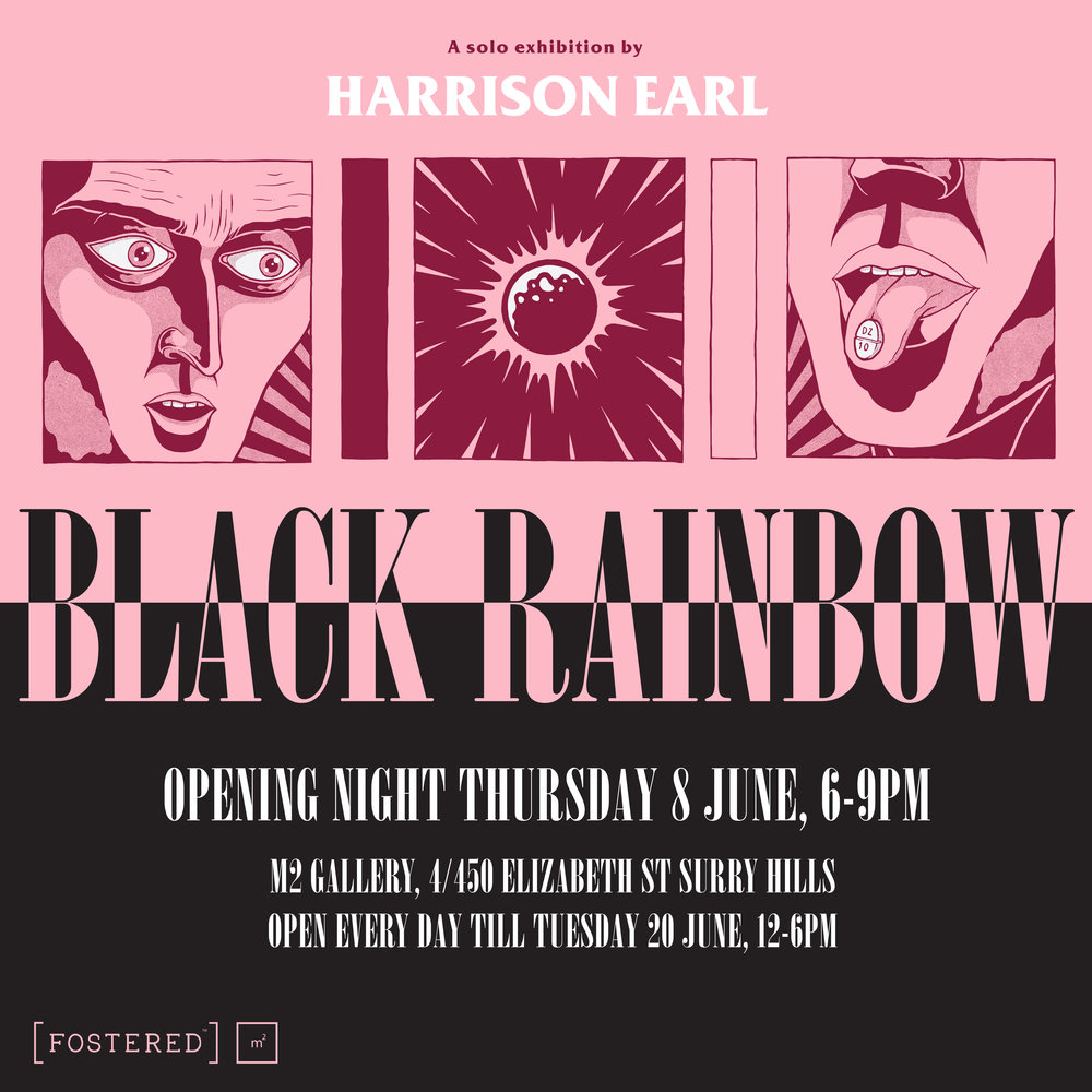 HARRISON EARL BLACK RAINBOW ExhibiTION