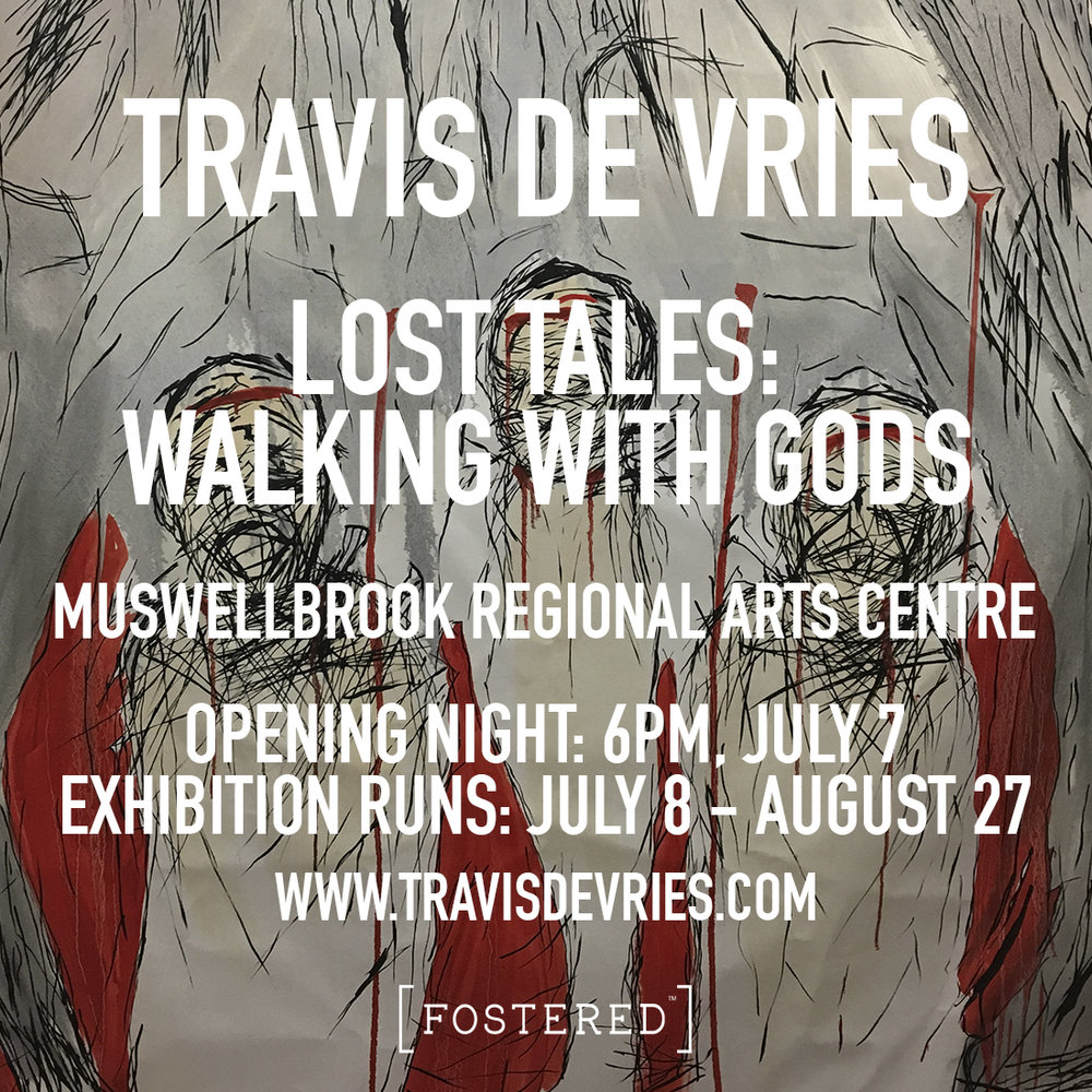 TRAVIS DE VRIES LOST TALES: WALKING WITH GODS EXHIBITION