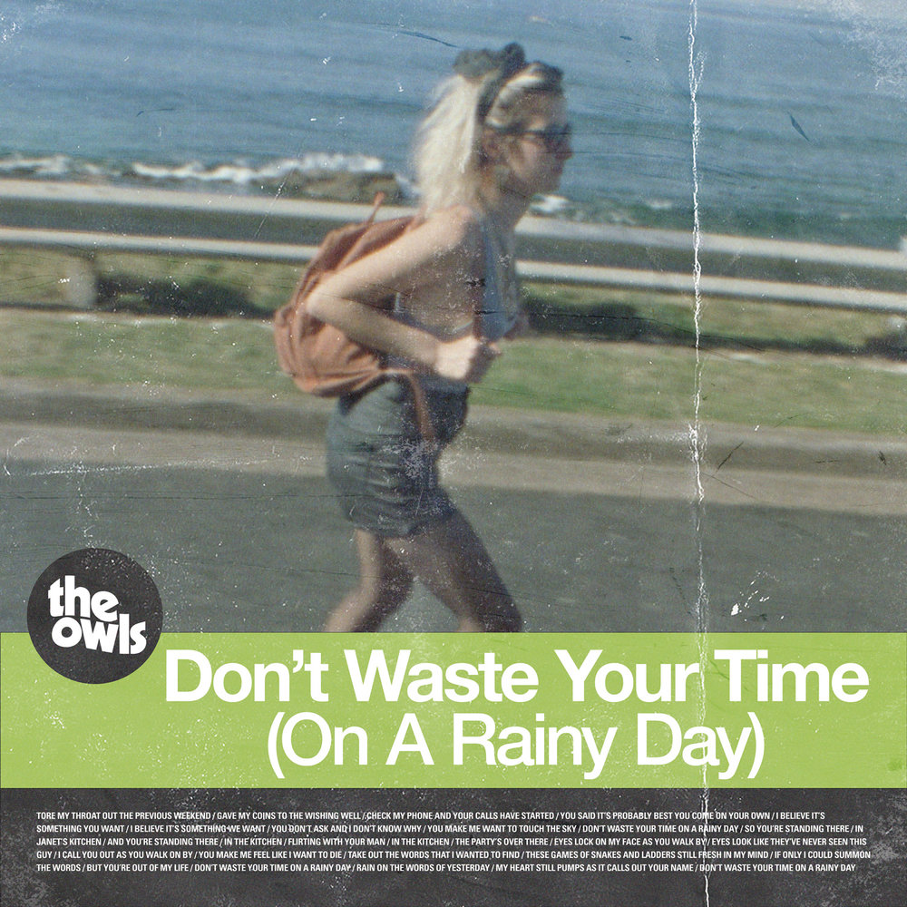 DON'T WASTE YOUR TIME (ON A RAINY DAY) SINGLE