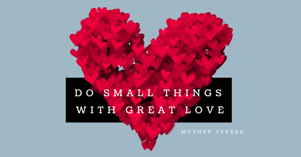 Do small things with great love (2).png