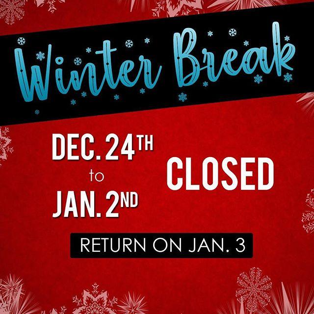 Winter closure for classes. Have a great winter break everyone! 😊