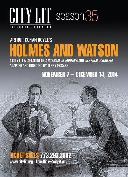 HOLMES AND WATSON  at City Lit Theater Role(s): Dr. John Watson / The King of Bohemia