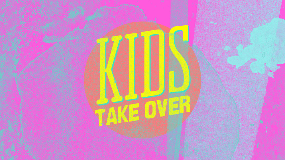 KIDS TAKEOVER.jpg