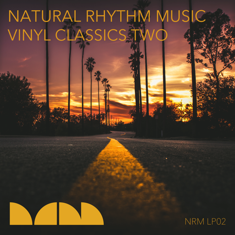 NRM LP02 - Natural Rhythm Vinyl Classics Two (Spring 2017)