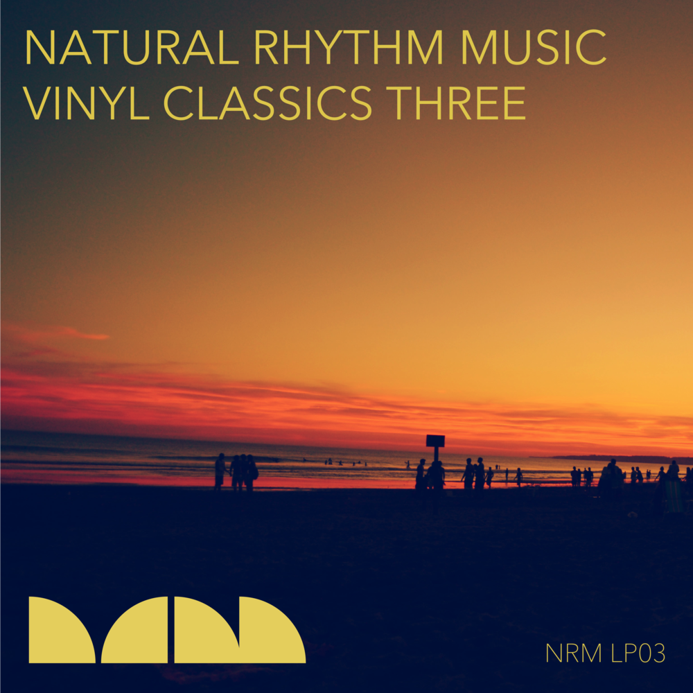 NRM LP03 - Natural Rhythm Vinyl Classics Three (Winter 2017)