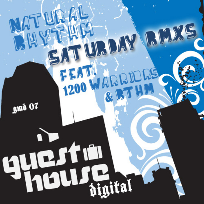 Saturdays Remixes  Guesthouse Music (2008)